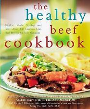 The Healthy Beef Cookbook: Steaks, Salads, Stir-fry, and More--Over 13-ExLibrary