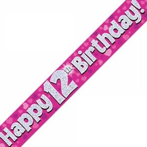 9ft Pink Happy 12th Birthday Holographic Foil Banner Age 12 Girl Party Decor