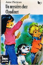 Un Mystère chez Claudinet * Anne PIERJEAN * BIAS poche * roman dès 7 ans