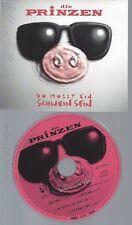 CD--DIE PRINZEN--DU MUSST EIN SCHWEIN SEIN