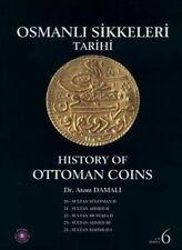 History of Ottoman Coins, Volume 6 / Osmanli Sikkeleri Tarihi - Cilt 6 by Atom Damali (Hardback, 2013)