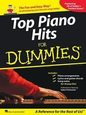 Top Piano Hits for Dummies : The Fun and Easy Way to Start Playing Your...