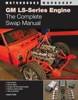 Chevy Ls1 Engine Swap Book - Complete Ls1 Conversion / Swap Manual Ls2 Ls3 Ls7