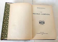 MERCEDE MUNDULA,LA PICCOLA LAMPADA,1923 I^ed Stab.Poligrafici[poesia,Sardegna