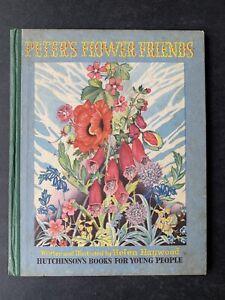 Helen Haywood PETER'S FLOWER FRIENDS Illustrated Hutchinson
