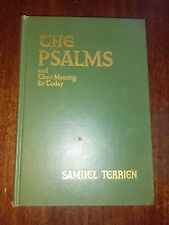 The Psalms and Their Meaning for Today by Samuel Terrien (1952, Hardcover) #B7