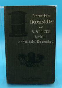 1904: Schulzen: Der praktische Bienenzüchter
