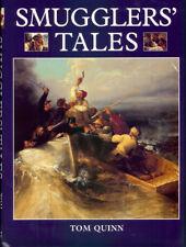 QUINN TOM MARITIME & LOCAL HISTORY BOOK SMUGGLERS TALES hardback BARGAIN new