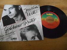 """7"""" NDW Joachim Witt - Goldener Reiter / Mein Schatten (2 Song) WEA / 12 Top LPs"""