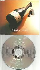 MJ COLE Crazy love w/ RARE RADIO EDIT Europe Made  PROMO DJ CD single USA seller
