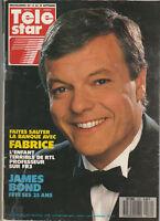 Télé Star N°572 - Fabrice - James Bond Fête Ses 25 Ans - H. Salmier - JL Lahaye