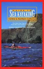Guide to Sea Kayaking in Central and Northern California: The Best Day-ExLibrary