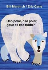 Brown Bear and Friends: Oso Polar, Oso Polar, ¿Que Es Ese Ruido? by Bill, Jr....