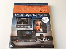 The Adobe Photoshop Lightroom Book for Digital Photographers Kelby, Scott Paper