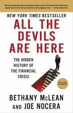 All the Devils Are Here: The Hidden History of the Financial Crisis by McLean,