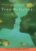 True Believer (Make Lemonade Trilogy (Hardcover))