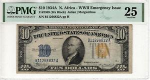1934 A $10 SILVER CERTIFICATE NORTH AFRICA FR.2309 BA BLOCK PMG VERY FINE VF 25