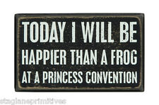 """Primitives By Kathy Wood 5"""" x 3"""" BOX SIGN """"Happier.....Frog Princess Convention"""