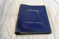 TRIUMPH 2000 WORKSHOP MANUAL
