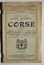 Indicateur CLAVEL hiver 1929-1930 CORSE PLM Fraissinet .. guide général tourisme