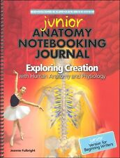 Young Explorers Exploring Creation Human Anatomy and Physiology JUNIOR Journal