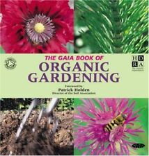 Very Good, The Gaia Book of Organic Gardening, Engel, Cindy, Paperback