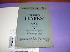 Hymnal: The Happy Clarks Book of Favorite Hymns / 1930s-40s Christian Spiritual
