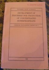 Development of Processes for Production of CONCENTRATED SUPERPHOSPHATE 1949 RARE