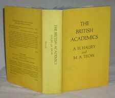 The British Academics by A. H. Halsey and M. A. Trow 1971 HC/DJ