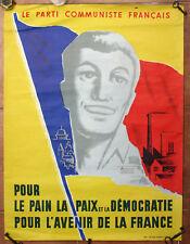 Affiche ancienne PARTI COMMUNISTE FRANCAIS PC Politique Pain Paix Démocratie