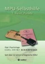 Scharpegge, Carl-Heinz: MPU-Selbsthilfe, Punkte