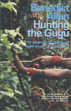 Hunting the Gugu,Benedict Allen,New Book mon0000120292