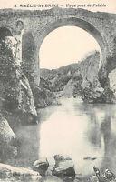 CPA 66 - AMELIE-les-BAINS - Vieux pont de Palalda