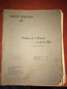 ERNEST CHAUSSON. POÈME DE L'AMOUR ET DE LA MER. Début XXÈME.