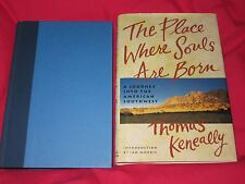 The Place Where Souls Are Born: Journey into American Southwest  - Thomas Keneal