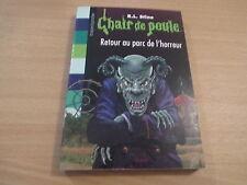 CHAIR DE POULE - RETOUR AU PARC DE L'HORREUR - R.L. STINE