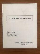Vintage Booklet EYEBSURGERY INSTRUMENTS Western Optical OPTHALMIC INSTRUMENT DIV