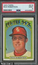 1972 Topps #618 Rich Robertson Chicago White Sox PSA 9 MINT