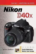 Magic Lantern Guides: Nikon D40x