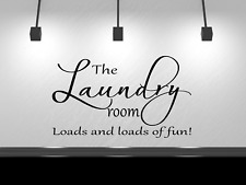 """Laundry Room Loads of Fun Wall Decal Sticker Decor 14"""" x 22"""" Black or White"""