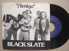 BLACK SLATE amigo / black slate rock SPANISH 45 MERCURY 1980