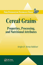 Cereal Grains: Properties, Processing, and Nutritional Attributes (Food Preserva