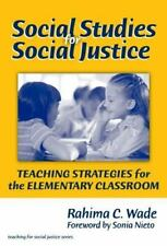 The Teaching for Social Justice: Social Studies for Social Justice : Teaching...