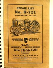 """1924 Twin City Repair List No. R-721 2nd.Ed."""" 20-35""""4 Cldr.16 Val.In head Engine"""