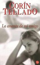La Amante de Mi Amigo by Corín Tellado/2006/Paperback/BOOK
