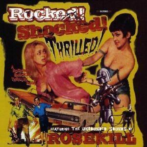 ROSEKILL Rocked! Shocked! Thrilled! CD -NEW- Psychobilly Punkabilly Rockabilly