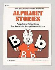 Alphabet Stories: Puppets and Picture Stories that Teach Letter Recognition and