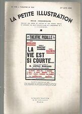 LA PETITE ILLUSTRATION N°396 - LA VIE EST SI COURTE... -  3 ACTES  L. MARCHAND
