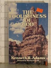 The Foolishness of God   by Kenneth Adams   (1981, Paperback)  A204
