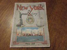 LIVRE  NEW YORK THE WONDER CITY  1914  PHOTOS N&B ANGLAIS